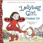 Ladybug Girl Dresses Up! Cover Image