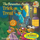 The Berenstain Bears Trick or Treat (Deluxe Edition) (First Time Books(R)) Cover Image