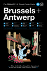 The Monocle Travel Guide to Brussels + Antwerp Cover Image