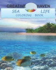 Creative Haven Sea Life Coloring Book: coloring book of the world of sea ( marine animals, Sea turtles, dolphins) size 8 x 10 in 80 pages Cover Image