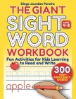 Giant Sight Word Workbook: 300 High-Frequency Words!—Fun Activities for Kids Learning to Read and Write (Ages 4–8) Cover Image