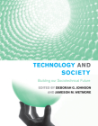 Technology and Society: Building Our Sociotechnical Future (Inside Technology) Cover Image