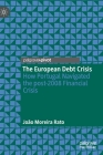 The European Debt Crisis: How Portugal Navigated the Post-2008 Financial Crisis Cover Image