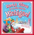 Santa Claus Is on His Way to Michigan! Cover Image
