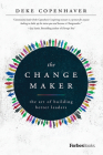 The Changemaker: The Art of Building Better Leaders Cover Image