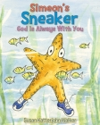 Simeon's Sneaker: God Is Always With You Cover Image