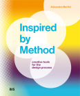 Inspired by Method: Creative Tools for the Design Process Cover Image