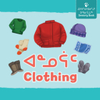 Clothing: Bilingual Inuktitut and English Edition Cover Image
