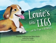 Louie's Little Legs: The Magic of Kindness (SB) Cover Image