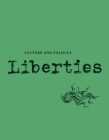 Liberties Journal of Culture and Politics: Volume I, Issue 4 Cover Image