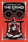 Embracing The Grind Cover Image