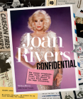 Joan Rivers Confidential: The Unseen Scrapbooks, Joke Cards, Personal Files, and Photos of a Very Funny Woman Who Kept Everything Cover Image