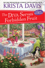 The Diva Serves Forbidden Fruit (A Domestic Diva Mystery #14) Cover Image