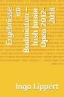 Ergebnisse im Badminton - Irish Junior Open 2012-2018 Cover Image