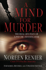 A Mind for Murder: The Real-Life Files of a Psychic Investigator Cover Image