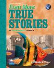 Even More True Stories: An Intermediate Reader Cover Image