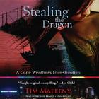 Stealing the Dragon: A Cape Weathers Investigation Cover Image