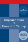 Impeachment of Donald J. Trump: Report of the US House Judiciary Committee Cover Image