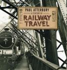 A Century of Railway Travel Cover Image