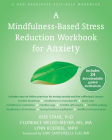 A Mindfulness-Based Stress Reduction Workbook for Anxiety Cover Image