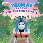 Thomas and the Hide and Seek Animals (Thomas & Friends) Cover Image