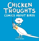 Chicken Thoughts: Comics About Birds Cover Image