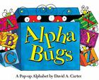 Alpha Bugs: A Pop-up Alphabet (David Carter's Bugs) Cover Image