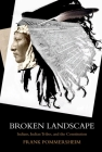 Broken Landscape: Indians, Indian Tribes, and the Constitution Cover Image