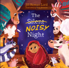The Silent Noisy Night (padded) Cover Image