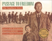 Passage to Freedom: The Sugihara Story Cover Image