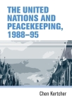 The United Nations and Peacekeeping, 1988-95 Cover Image