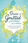 Diario de Gratitud Y Mandalas Para Colorear Cover Image