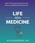 Life After Medicine: Retirement Lifestyle Readiness (Life After Work) Cover Image