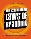 The 22 Immutable Laws of Branding: How to Build a Product or Service into a World-Class Brand Cover Image