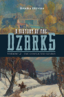 A History of the Ozarks, Volume 2: The Conflicted Ozarks Cover Image