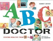 ABC Doctor: Staying Healthy from A to Z Cover Image
