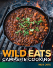 Wild Eats: Campsite Cooking Cover Image