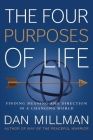 The Four Purposes of Life: Finding Meaning and Direction in a Changing World Cover Image