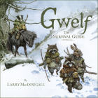 Gwelf: The Survival Guide Cover Image