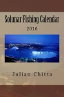 Solunar Fishing Calendar: 2016 Cover Image