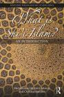 What Is Shi'i Islam?: An Introduction (Routledge Persian and Shi'i Studies) Cover Image