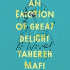 An Emotion of Great Delight Lib/E Cover Image