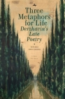 Three Metaphors for Life: Derzhavin's Late Poetry (Liber Primus) Cover Image