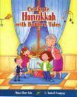 Celebra Hanukkah Con Un Cuento de Bubbe (Cuentos Para Celebrar / Stories To Celebrate) Cover Image