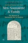 Mrs. Naunakhte & Family: The Women of Ramesside Deir Al-Medina Cover Image