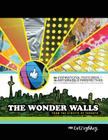 The Wonder Walls: From the Streets of Toronto Cover Image