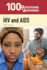 100 Questions & Answers about HIV and AIDS Cover Image