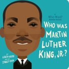 Who Was Martin Luther King, Jr.?: A Who Was? Board Book (Who Was? Board Books) Cover Image