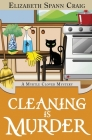Cleaning is Murder (Myrtle Clover Cozy Mystery #13) Cover Image