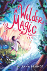 A Wilder Magic Cover Image